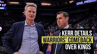 Kerr details how Warriors came back to beat Kings