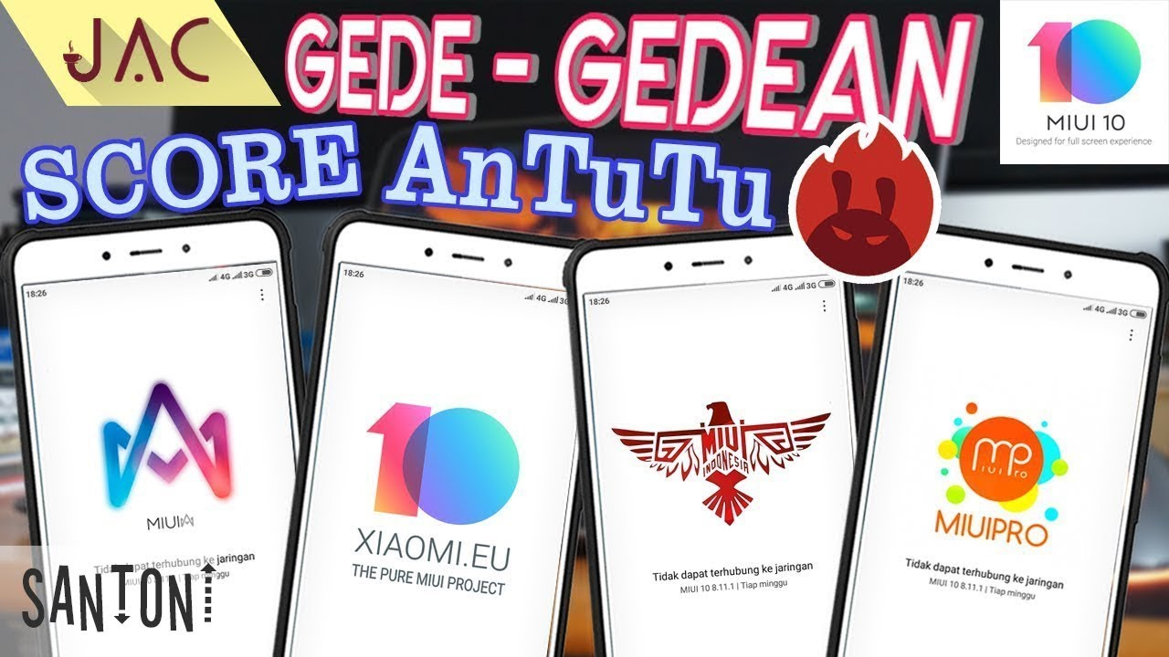 Test AnTuTu Custom ROM Based MIUI 10 // Santoni - Redmi 4X [JAC Art Code]