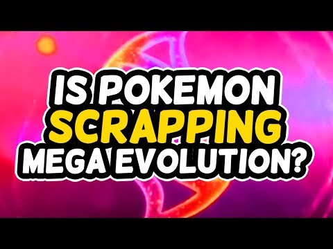 Is Pokemon Scrapping Mega Evolution?