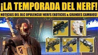Destiny 2 - NERFS EXÓTICOS INCREÍBLES! Noticias del DLC Opulencia & Temporada 7!