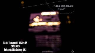 Naoki Yamaguchi - Affairs (CWSHD026) [Official HD]