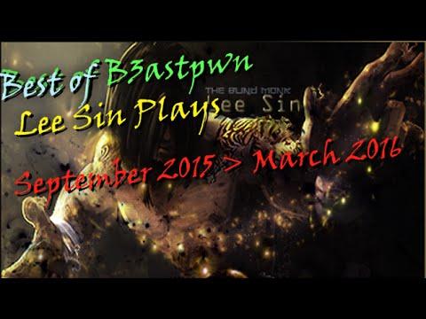 Best Of B3astpwn | Lee Sin | - League Of Legends