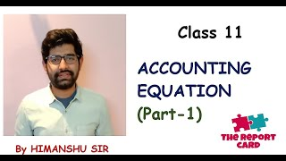 #4 Accounting Equation Class 11