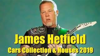 James Hetfield   300000000$ Lifestyle 2019