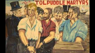 The Tolpuddle Martyrs - Witness, BBC World Service