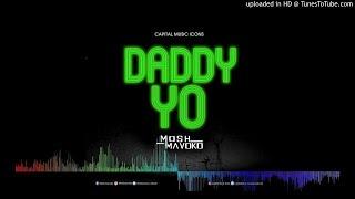 Daddy Yo By Mosh Mavoko [Official Audio] New Ugandan Latest Music Videos 2019