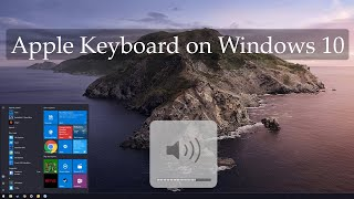 How to use Apple Keyboard Volume and CMD keys on Windows 10