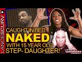 CAUGHT IN BED NAKED WITH 15 YEAR OLD STEP-DAUGHTER! - The LanceScurv Show