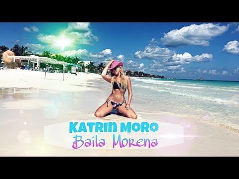 Katrin Moro - Baila Morena