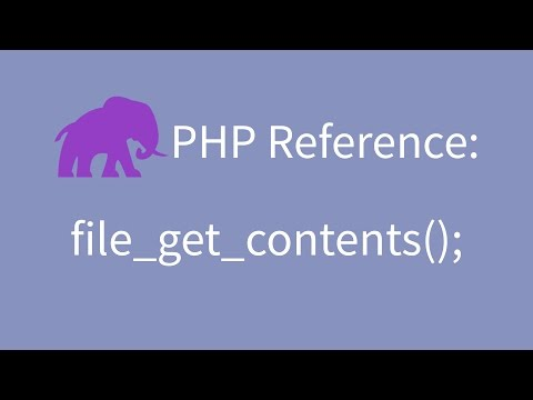 PHP Reference: Get contents of a file with file_get_contents();