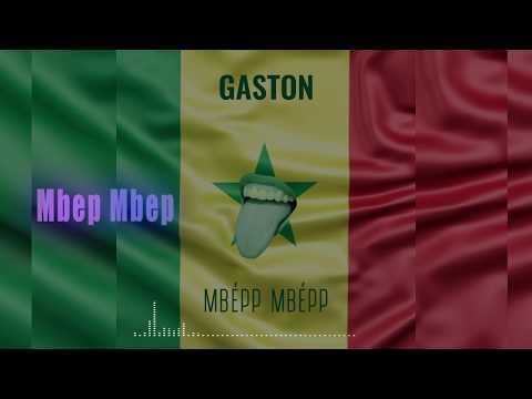 GASTON - MBÉP MBÉP (Official Audio)