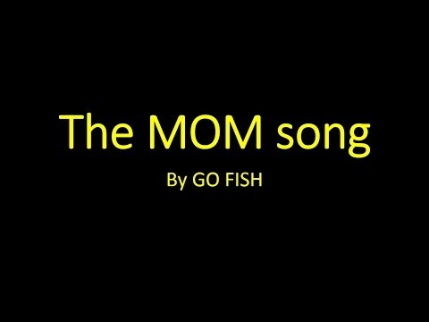 The Mom Song By Go Fish (with Motions/lyrics)