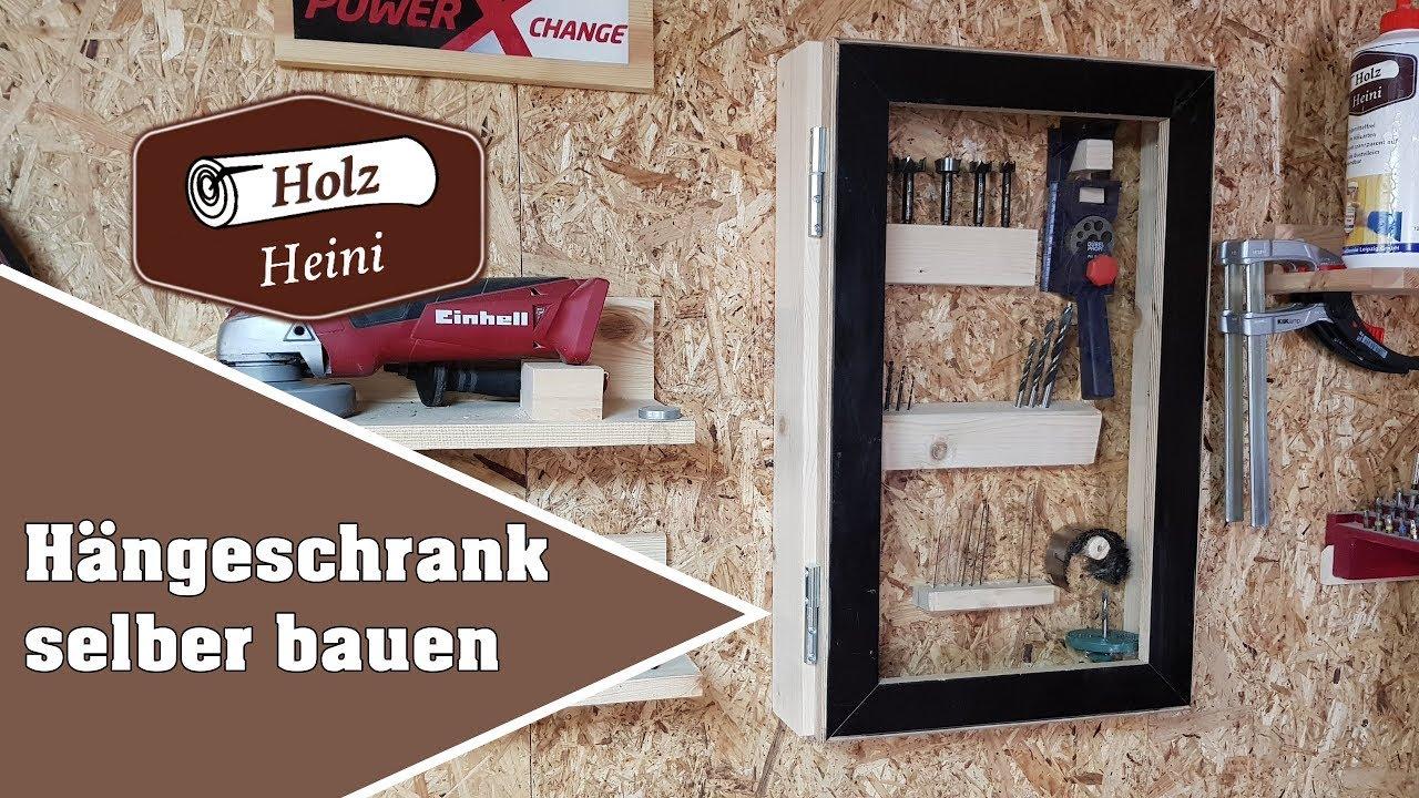 Werkstatt Hangeschrank Schnell Und Einfach Aus Restholz Selber Bauen