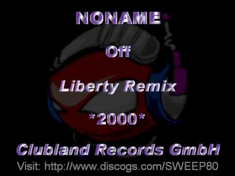 NONAME - Off [Liberty Remix] *2000* [CLR007-Clubland Records GmbH]