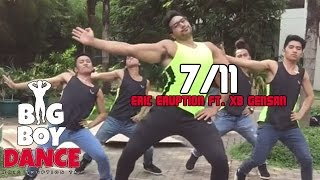 7/11 - Big Boy Dance (Eric Eruption)