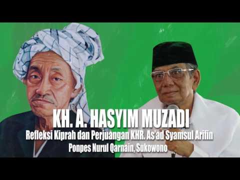 KH. Ahmad Hasyim Muzadi : Refleksi Kiprah dan Perjuangan KHR. As'ad Syamsul Arifin