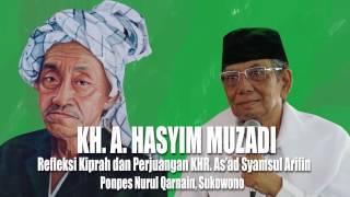 KH. Ahmad Hasyim Muzadi : Refleksi Kiprah dan Perjuangan KHR. As'ad Syamsul Arifin | alhikamdepok