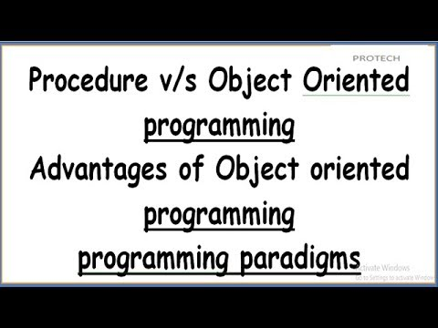 DIFFERENCE BETWEEN PROCEDURAL AND OBJECT ORIENTED PROGRAMMING | ADVANTAGES OF OOP