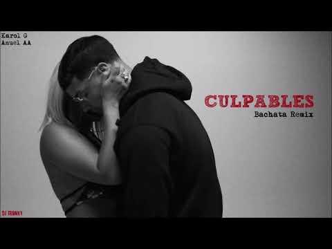 Karol G, Anuel AA – Culpables (DJ Tronky Bachata Remix)