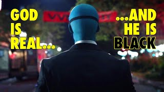 Watchmen - God is Real... and He's Black