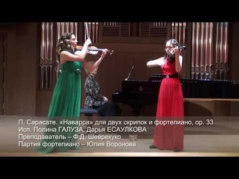 Sarasate - Navarra. Polina Galouza, Dasha Esaulkova Violins.