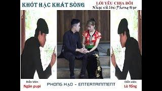 KARAOKE KHÓT HẶC KHÁT SÒNG- PHONG HẠO- MV DT THÁI CẢM ĐỘNG NHẤT 2017