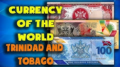 Currency of the world -Trinidad and Tobago. Trinidad and Tobago dollar. Exchange rates Trinidad
