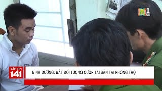 Bình Dương   Bắt đối tượng cướp tài sản tại phòng trọ | Tin nóng | Tin tức 141