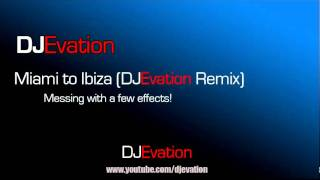 Swedish House Mafia - Miami to Ibiza - (Effects Mix)