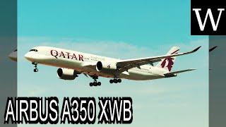 AIRBUS A350 XWB - WikiVidi Documentary