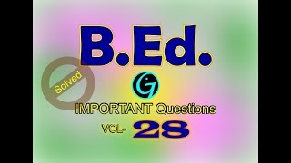 B.Ed Questions | Vol 28 | Common Questions | B.Ed English Questions | All India Questions | M.Ed
