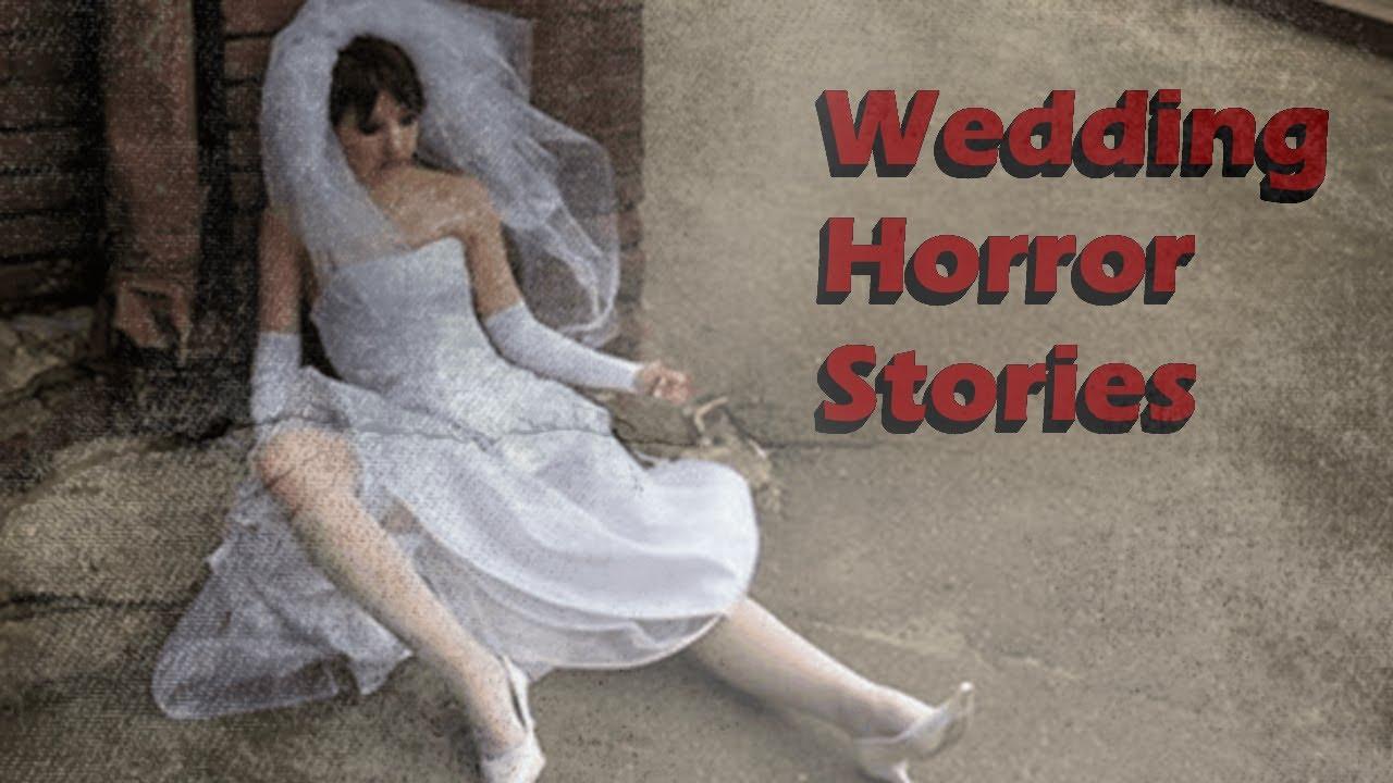 3 True Scary Wedding Horror Stories