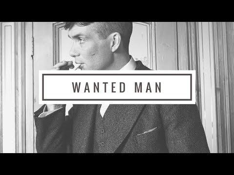 Thomas Shelby || Wanted Man