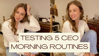 Testing 5 CEO Morning Routines