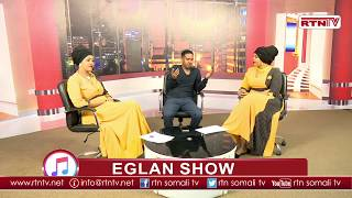 EGLAN SHOW full Sagal Mustafe iyo Idle Yare
