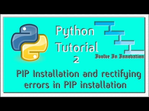 Python Programming Tutorial 2 - Installing PIP and fixing the errors in PIP installation