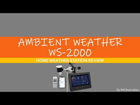 AMBIENT WEATHER WS-2000 WEATHER STATION REVIEW