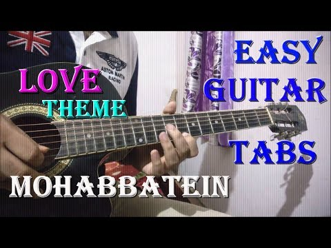 Mohabbatein Easy Guitar Tabs Lesson | Must Try This