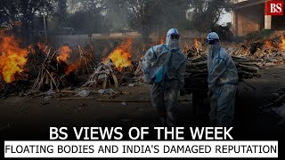 BS Views of the Week: Floating bodies and India's damaged reputation