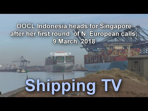 Ultra Large OOCL Indonesia sails towards Rotterdam, 9 March, 2018