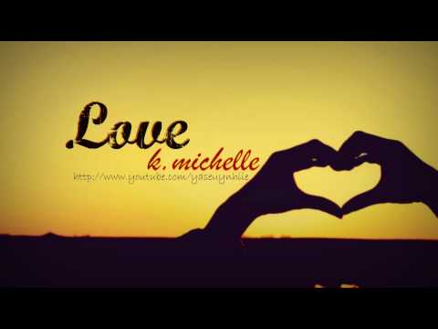 Love - K. Michelle (+download Link)