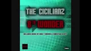 8th Wonder (DJ Mike T Brown Main Mix) - The Cicilianz