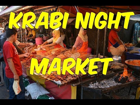 Krabi Town Night Market - (Shop and Eat like the Locals do)