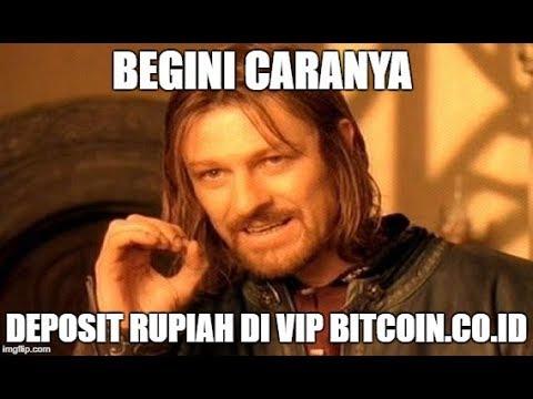 Cara Deposit Rupiah Di VIP Bitcoin.co.id