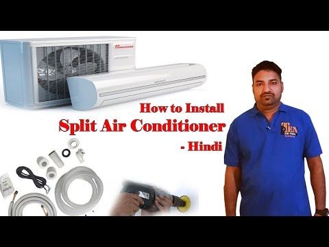 How to Install  Split Air Conditioner - Hindi