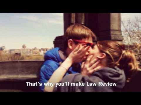 That's Why You'll Make Law Review