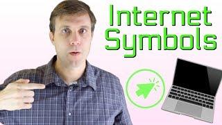 Popular Internet & Computer Symbols to Improve Your Vocabulary