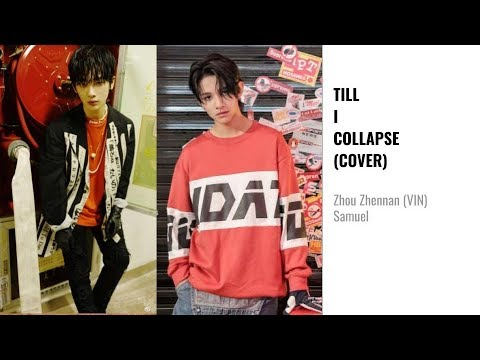 [中文/PIN/ENG Lyrics] Zhou Zhennan & Samuel - Till I Collapse (Book Version)