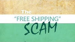 Free Shipping is a Scam | Don't do it!