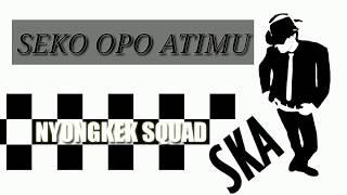 TERBARU SKA REGGAE 2019 - SEKO OPO ATIMU